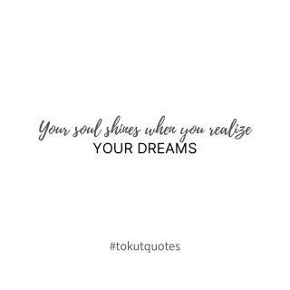 Tu alma brilla cuando realizas tus sueños✨ . . #inspiracion #quotes #tokutquotes #mensajedeldia #frasesinspiradoras #thoughts #igersvilafranca #igersterrassa #igersmataro #igersvic